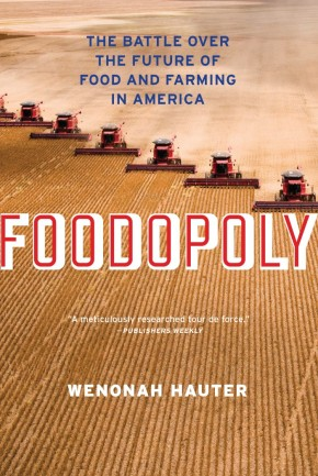 Interview with Wenonah Hauter, author of 'Foodopoly'